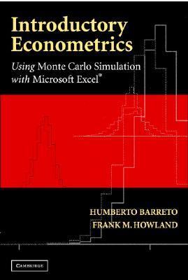 Introductory Econometrics By Barreto, Humberto/ Howland, Frank M.